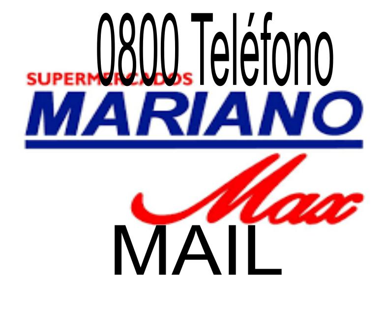 [ MARIANO MAX   0800   MAIL ]