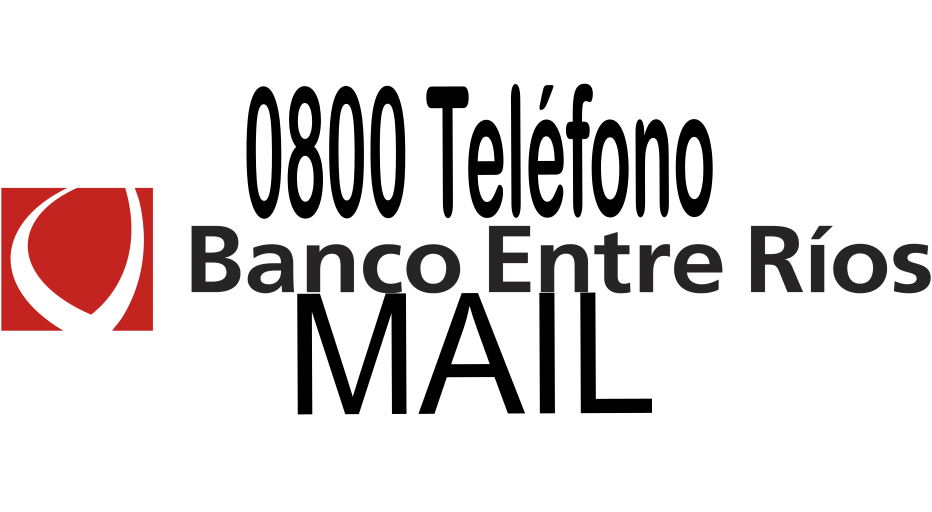 [ Banco ENTRE RIOS   0800   MAIL   ]
