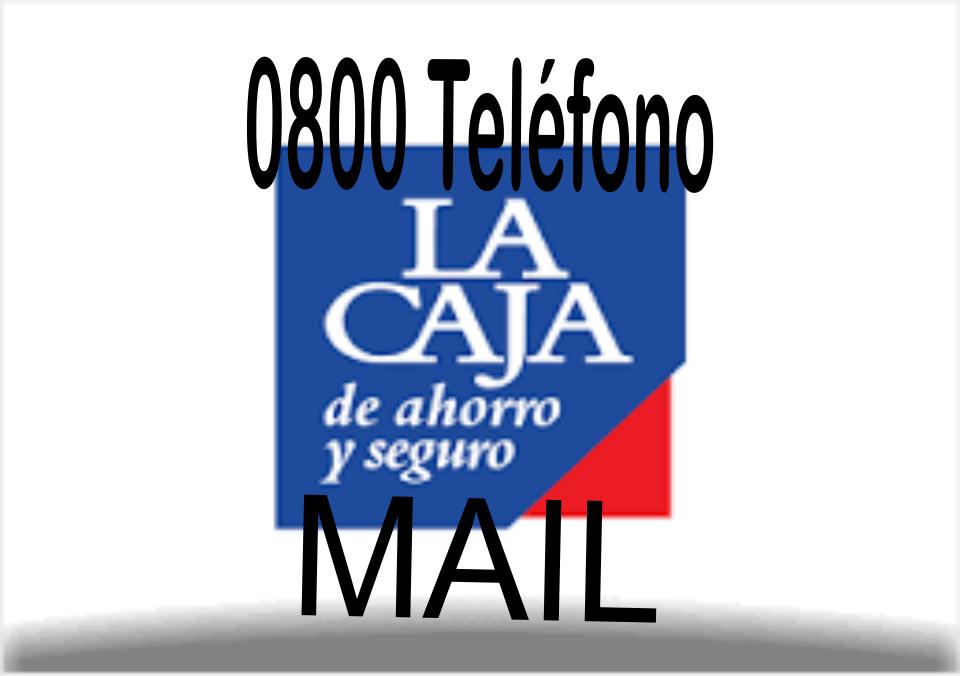 [ La CAJA Ahorros y Seguros | 0800 | MAIL | ]